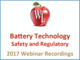 battery-technology-safety-and-regulatory-2017-webinar-recording