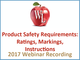 product-safety-requirements-ratings-markings-instructions-2017-webinar-recording