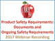 product-safety-requirements-documents-and-ongoing-safety-requirements-2017-webinar-recording