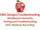 emc-design-troubleshooting-workbench-immunity-testing-and-troubleshooting-2017-webinar-recording