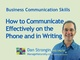 how-to-communicate-effectively-on-the-telephone-and-in-writing