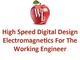 high-speed-digital-design-session-2-electromagnetics-for-the-working-engineer