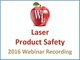 laser-product-safety-2016-webinar-recording-1