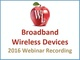 broadband-wireless-devices-2016-webinar-recording
