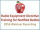 radio-equipment-directive-training-for-notified-bodies-2016-webinar-recordings