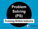 twi-program-problem-solving-ps-training-course
