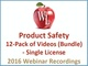 product-safety-12-pack-of-videos-bundle-single-license-2016-webinar-recording