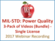 mil-std-power-quality-3-pack-of-videos-bundle-single-license-2017-webinar-recording
