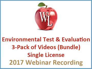 Environmental Test and Evaluation 3-Pack of Videos (Bundle) - Single License [2017 Webinar Recording]