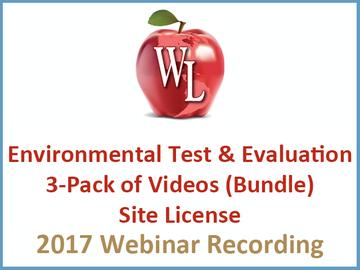 Environmental Test and Evaluation 3-Pack of Videos (Bundle) - Site License [2017 Webinar Recording]