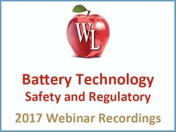 Battery Technology: Safety and Regulatory [2017 Webinar Recording] (module)