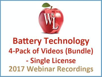 Battery Technology 4-Pack of Videos (Bundle) - Single License [2017 Webinar Recording]