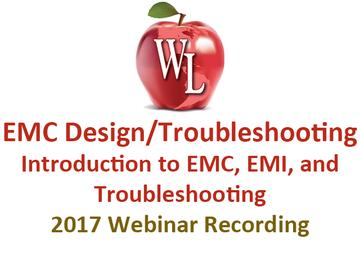 EMC Design/Troubleshooting: Introduction to EMC, EMI, and Troubleshooting [2017 Webinar Recording]