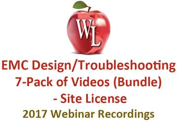EMC Design/Troubleshooting 7-Pack of Videos (Bundle) - Site License [2017 Webinar Recordings]