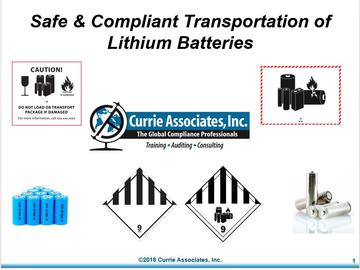 Safe and Compliant Multimodal Transportation of Lithium Batteries (49 CFR, ICAO/IATA, IMDG, TDGR, ADR) (2018)