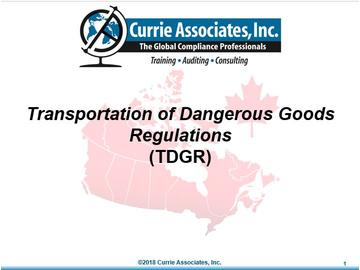 TDG – Canadian Transport of Dangerous Goods Regulations Training (2018)