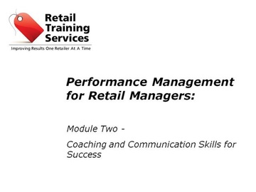 Performance Management for Retail Managers, Part 2: Coaching and Effective Communication
