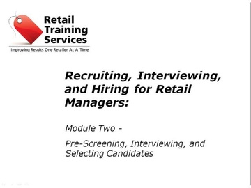 Recruiting, Hiring, and Selecting Employees, Part 2: Interviewing and Selecting New Team Members