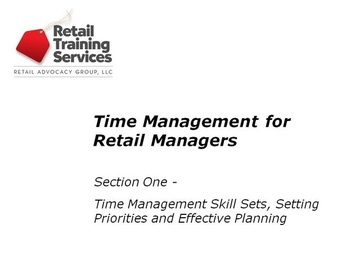 Time Management for Retail Managers, Part 1: Setting Priorities and Effective Planning