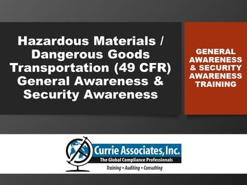 Hazardous Materials/Dangerous Goods Transportation General Awareness & Security Awareness Training 2018