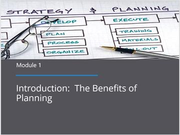 Module 1 - Introduction: The Benefits of Planning