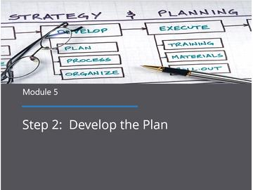 Module 5 - Develop the Plan
