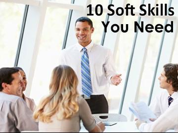 10 Soft Skills You Need