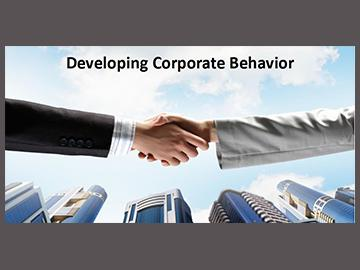 Developing Corporate Behavior