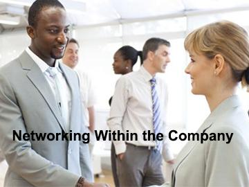 Networking: Inside the Company