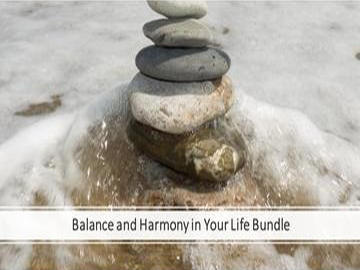Balance and Harmony in Your Life Bundle