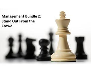 Management Bundle 2: Stand Out from the Crowd