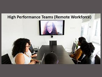 High Performance Teams: Remote Workforce Course