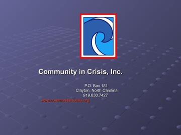Community in Crisis Orientation and Overview