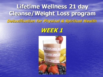21 Day Cleanse: Week 1