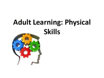 Adult Learning - Physical Skills Course