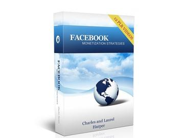 FaceBook Monetization Strategies Course