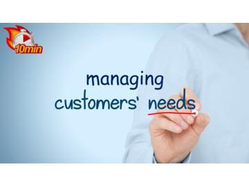 Managing Customer Needs