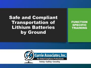 Safe and Compliant Transportation of Lithium Batteries by Ground (2019)