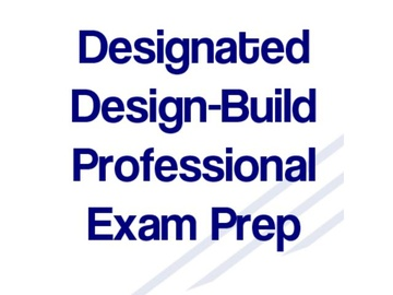 Designated Design-Build Professional Exam Prep