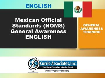Mexican Official Standards (NOMS) General Awareness Training 2019 – English Course