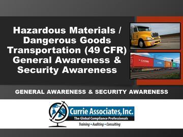 Hazardous Materials/Dangerous Goods Transportation General Awareness & Security Awareness Training 2020