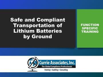Safe and Compliant Transportation of Lithium Batteries by Ground (2020)
