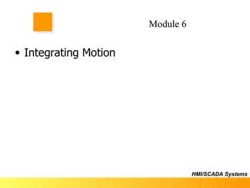 FloPro Module 6 - Intigrating Motion