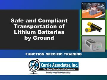 Safe and Compliant Transportation of Lithium Batteries by Ground (2021)