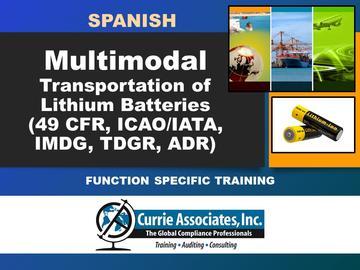 Transporte multimodal de baterías de litio (49 CFR, TDGR, ADR, IMDG, ICAO/IATA) - Español 2021