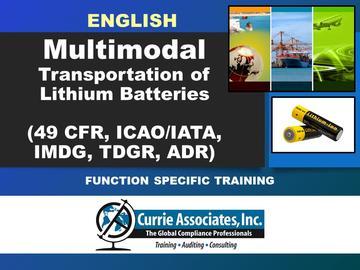 Multimodal Transportation of Lithium Batteries (49 CFR, TDGR, ADR, IMDG, ICAO/IATA) - English 2021