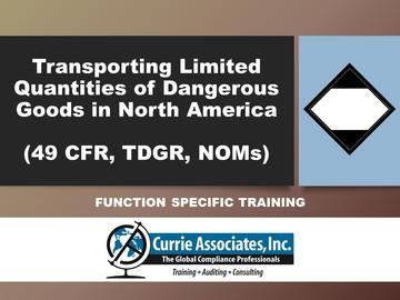 Transporting Limited Quantities of Dangerous Goods in North America (49 CFR, TDGR, NOMs) 2021