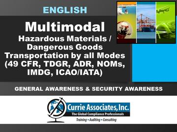 Hazardous Materials/Dangerous Goods Transportation by all modes (49 CFR, TDGR, ADR, NOMs, IMDG Code Amd 40-20, ICAO/IATA 62nd Edition) General Awareness & Security Awareness Training 2021 - English