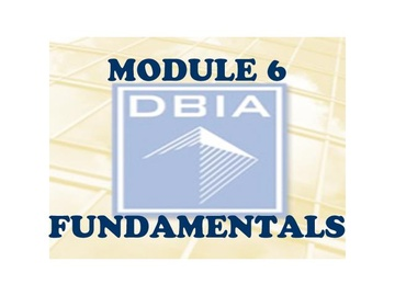 Fundamentals: Module 6 - Choosing the Right Project Delivery System
