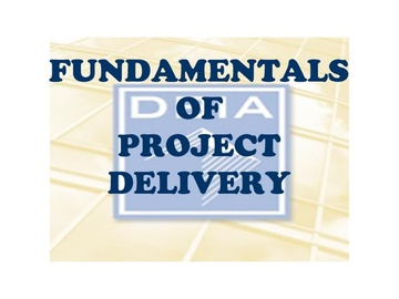 Fundamentals of Project Delivery